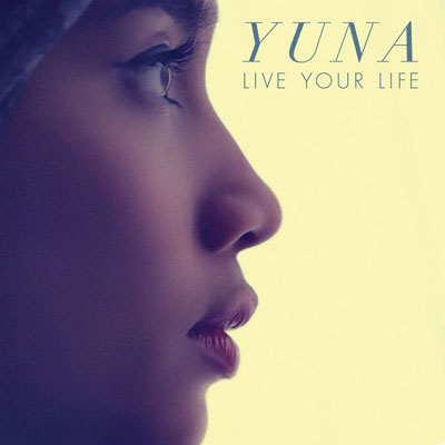 yuna-live-your-life