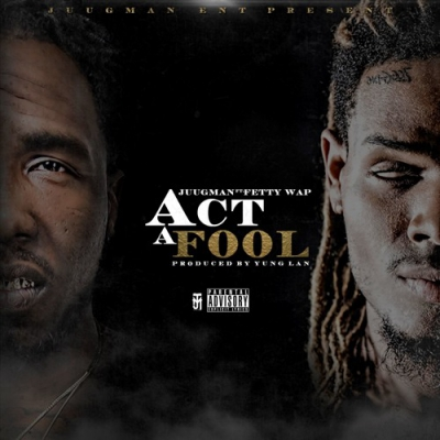10285-yung-ralph-act-a-fool-fetty-wap
