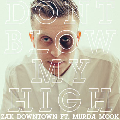 Don't Blow My High Cover