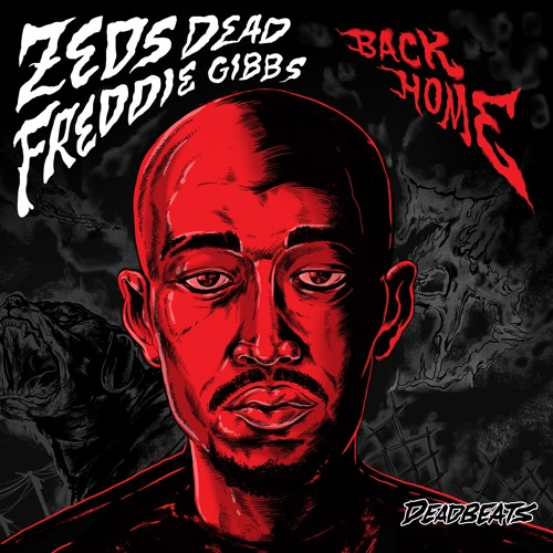 03016-zeds-dead-back-home-freddie-gibbs