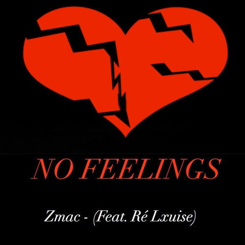 08266-zmac-no-feelings-re-lxuise