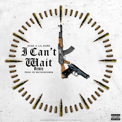 02166-zuse-i-cant-wait-remix-lil-durk